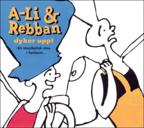A-Li & Rebban dyker upp
