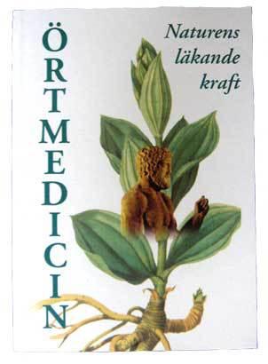Örtmedicin - naturens läkande kraft
