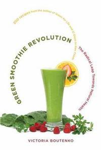The Green Smoothie Revolution