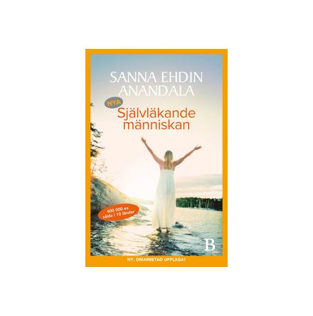 Nya Självläkande människan, av Sanna Ehdin Anandala