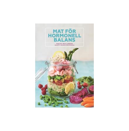 Mat för hormonell balans, Mia Lundin och Ulrika Davidsson