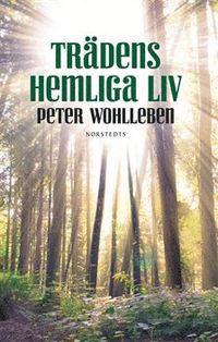 Trädens hemliga liv av Peter Wohlleben