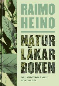 Naturläkarboken del 2, Behandlingar och botemedel, av Raimo Heino