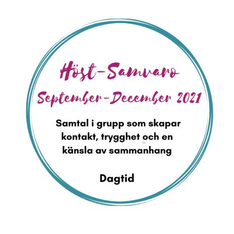 Höst-samvaro, Samtal i grupp sept-dec, Dagtid